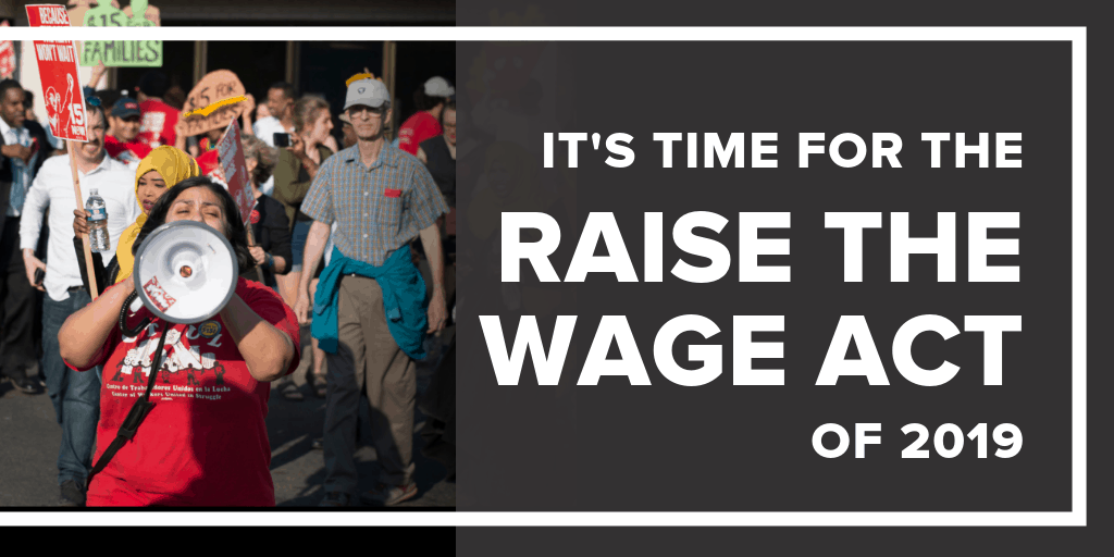Raise the Wage Act of 2019 Letter of Support - National Employment