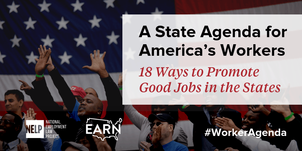 A State Agenda for America's Workers: 18 Ways to Promote Good Jobs